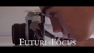Future Focus (Short Film)