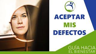 ¿Cómo puedo aprender a aceptar mis defectos? - Julio Herrero Lozano