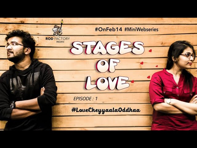 Stages of Love – Telugu Web Series – Episode 01