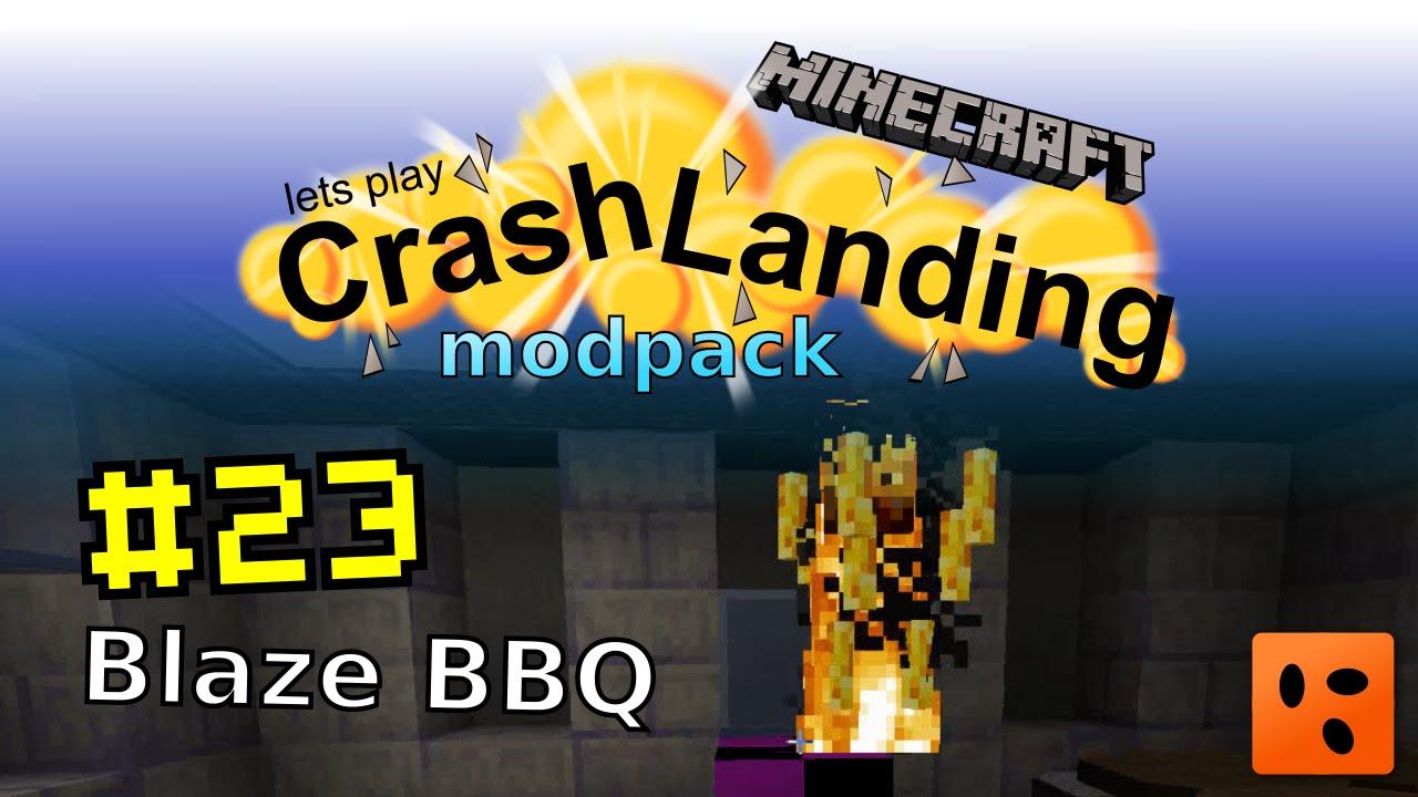 Crash Landing #23 | Blaze BBQ