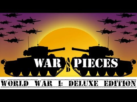 War and Pieces World War 1 Deluxe Edition