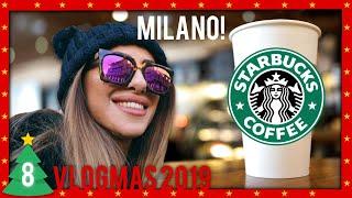 Natale da STARBUCKS a Milano | VLOGMAS 2019 #8