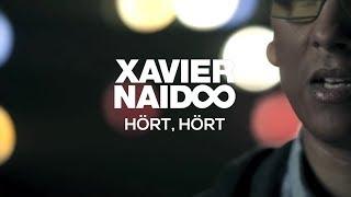 Xavier Naidoo - Hört, hört [Official Video]
