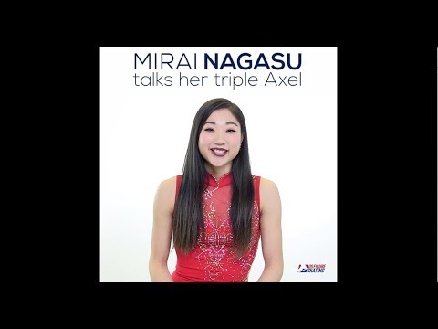 Mirai Nagasu on Her Triple Axel