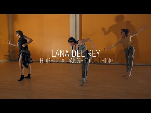 Lana Del Rey - Hope Is A Dangerous Thing... | Neaz Kohani Choreography - Neaz Kohani