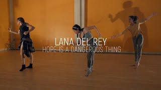Lana Del Rey - hope is a dangerous thing...   Neaz Kohani Choreography