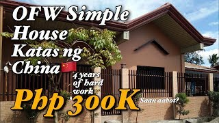 OFW Simple House | Step by step | Katas ng China | 4 years of Hard Work