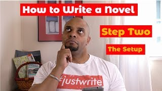 How to Write a Novel for Beginners - Part 2