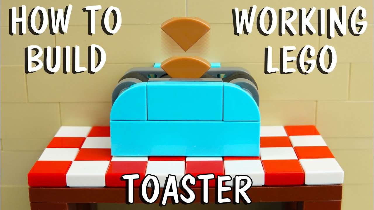 How To Build A Working Lego Toaster