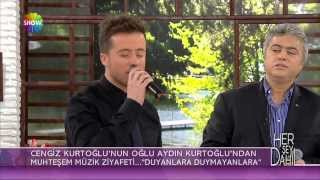 Cengiz Kurtoğlu ve Aydın Kurtoğlu düet - Duyanlara Duymayanlara | Her Şey Dahil Canlı Performans