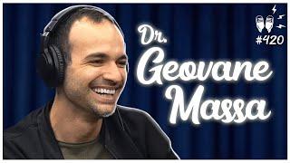 [CANNABIS MEDICINAL] DR. GEOVANE MASSA - Flow Podcast #420