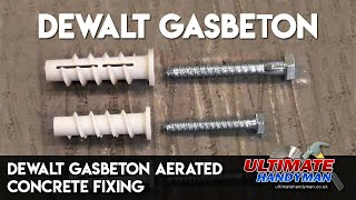 Check out Ultimate Handyman usng the DEWALT Gasbeton Anchors