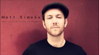 Fall In Line (Live In-Studio) - Matt Simons (Audio Only)