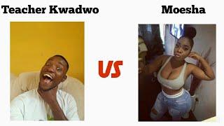 Teacher Kwadwo interviews #Moesha_Budoung