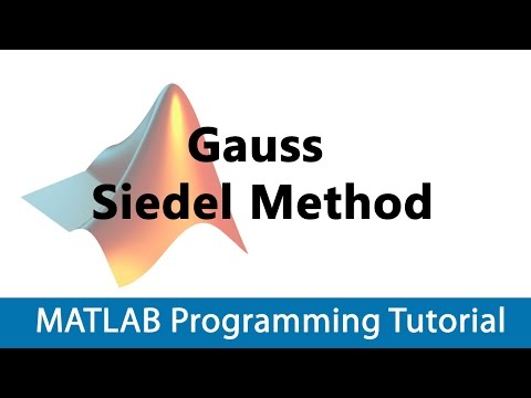 MATLAB Programming Tutorial #19 Gauss Siedel Method