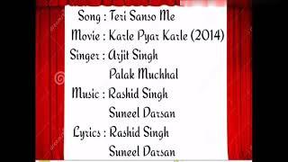 Teri Sanso Me Song Lyrics (Karle Pyaar Karle 2014) - YouTube