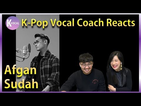 K-pop Vocal Coaches reacts to Afgan - Sudah