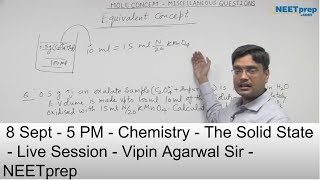 8 Sept - 5 PM - The Solid State - Live Session - Vipin Sir - NEET & AIIMS 2019 - NEETprep