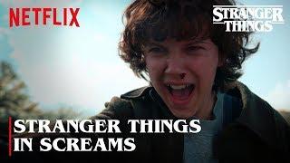 Stranger Things But Just Screams  | Stranger Things | Netflix