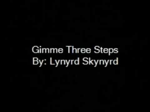 Gimme Three Steps By Lynyrd Skynyrd with lyrics