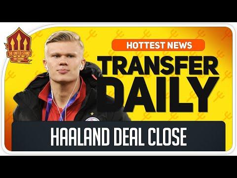 Erling HAALAND TRANSFER ON! Man Utd Transfer News