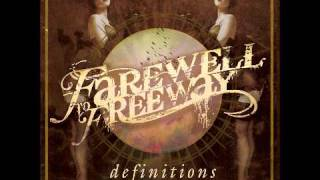 Farewell To Freeway - The Awakening