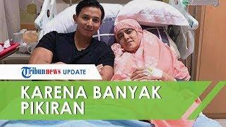 Fairuz A Rafiq Opname di Rumah Sakit karena Lambung Terluka, Dokter: Fairuz Banyak Pikiran