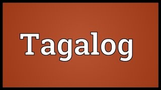 Tagalog Meaning