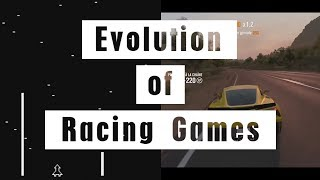 Evolution of Racing Games (1973 - 2017) 44 Years of Racing Games