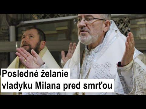 Príhovor vladyku Nila Jurija Luščaka: Vladyka Milan Šášik bol pre mňa duchovným otcom a učiteľom