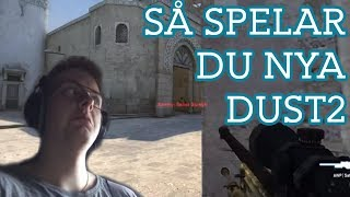 Spela nya Dust2