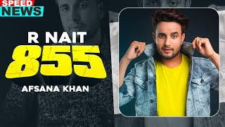 855 (News) | R Nait | Afsana Khan | The Kidd | Latest Punjabi Teasers 2020 | Speed Records