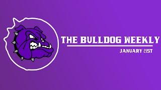 The Bulldog Weekly   January 21st, 2020