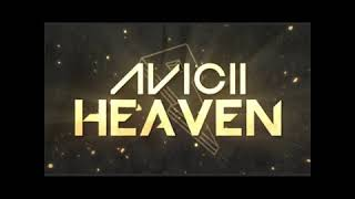 Avicii   Heaven (ft. Chris Martin) [1 Hour]