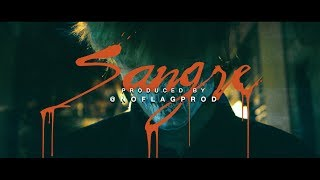 SANGRE • C.R.O (Prod. @NoFlagProd) | Official Video