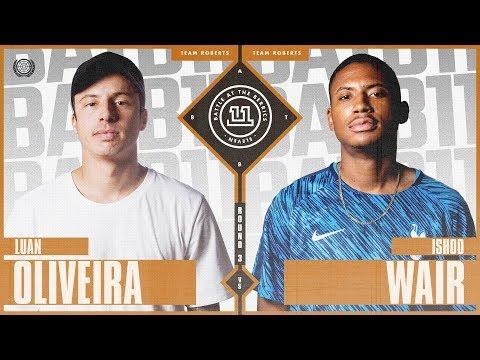 BATB 11 | Luan Oliveira vs. Ishod Wair - Round 3