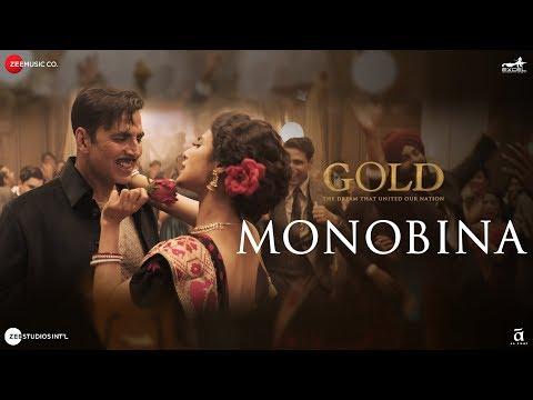 Download Monobina | Gold | Akshay Kumar | Mouni | Tanishk B | Yasser Desai, Monali Thakur, Shashaa & Farhad HD Video