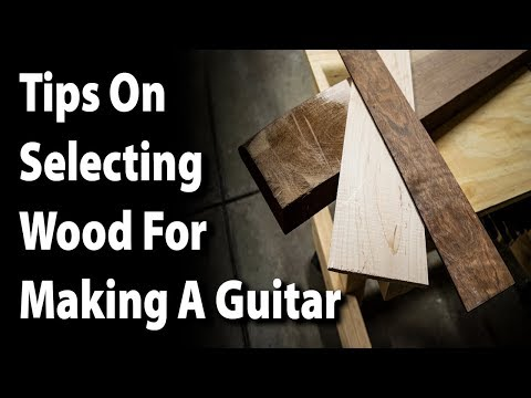 Tips On Selecting Wood For Making A Guitar