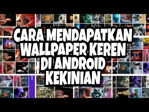 Cara Mendapatkan Wallpaper Keren Kekinian di Android | Urbex People Wallpaper