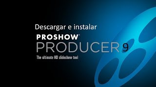 Descargar E Instalar Pro Show Producer 9  Para Pc