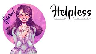Helpless (Hamilton)【Anna ft. Jordan】