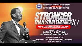 RCCG NOVEMBER 2018 HOLY GHOST SERVICE - STRONGER THAN YOUR ENEMIES 10
