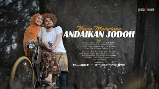 Nazia Marwiana - Andaikan Jodoh (Official Music Video)