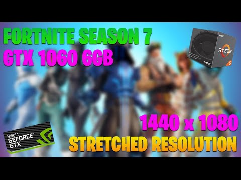 Fortnite *Stretched Resolution* - GTX 1060 6GB - (Competitive
