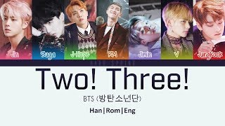 Gambar cover BTS (방탄소년단) - Two! Three! (Hoping For More Good Days) (ColorCodedLyrics Han|Rom|Eng)