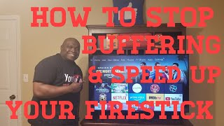 HOW TO STOP BUFFERING & SPEED UP YOUR FIRESTICK