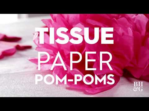 Tissue Paper Pom-Poms | Made by Me - Home | Better Homes & Gardens