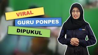 WOW TODAY - Viral Wali Murid Ngamuk di Ponpes hingga Pukuli Ustaz
