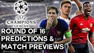 UEFA Champions League Round of 16 Predictions and Preview of Every Matchup