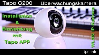 TP-Link Tapo C200 WLAN IP Kamera - Preiswerte Tapo C200 Überwachungskamera mit Tapo App einrichten.